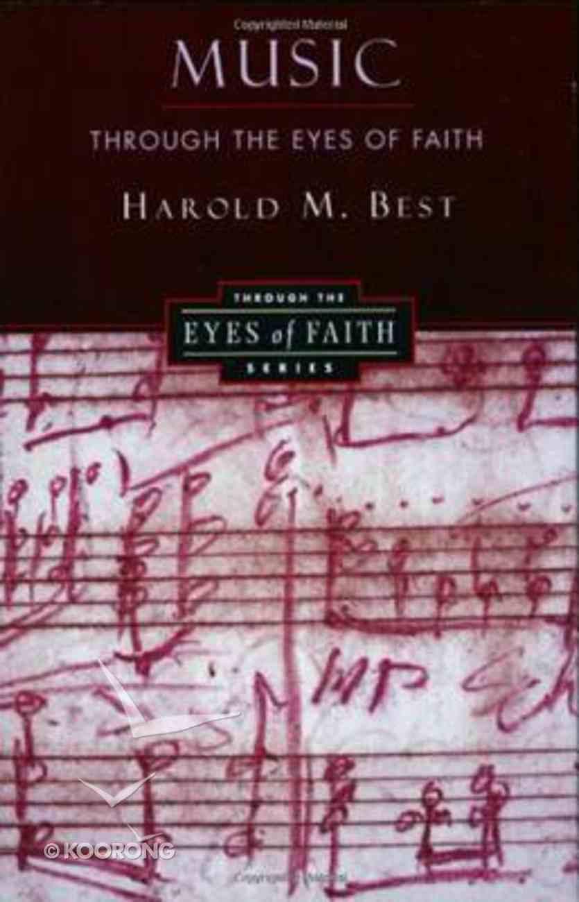 Music Through the Eyes of Faith Paperback