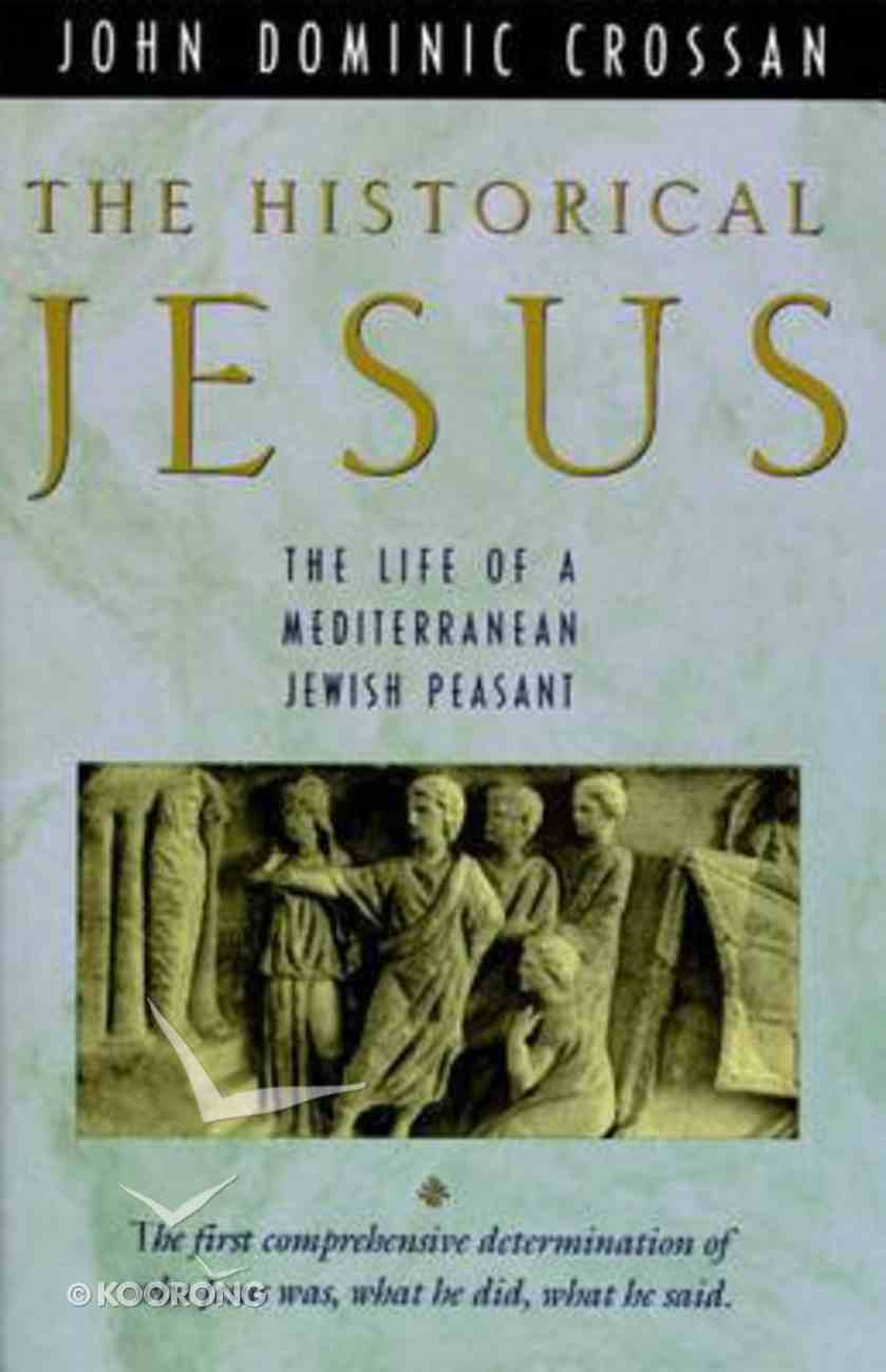 The Historical Jesus Paperback