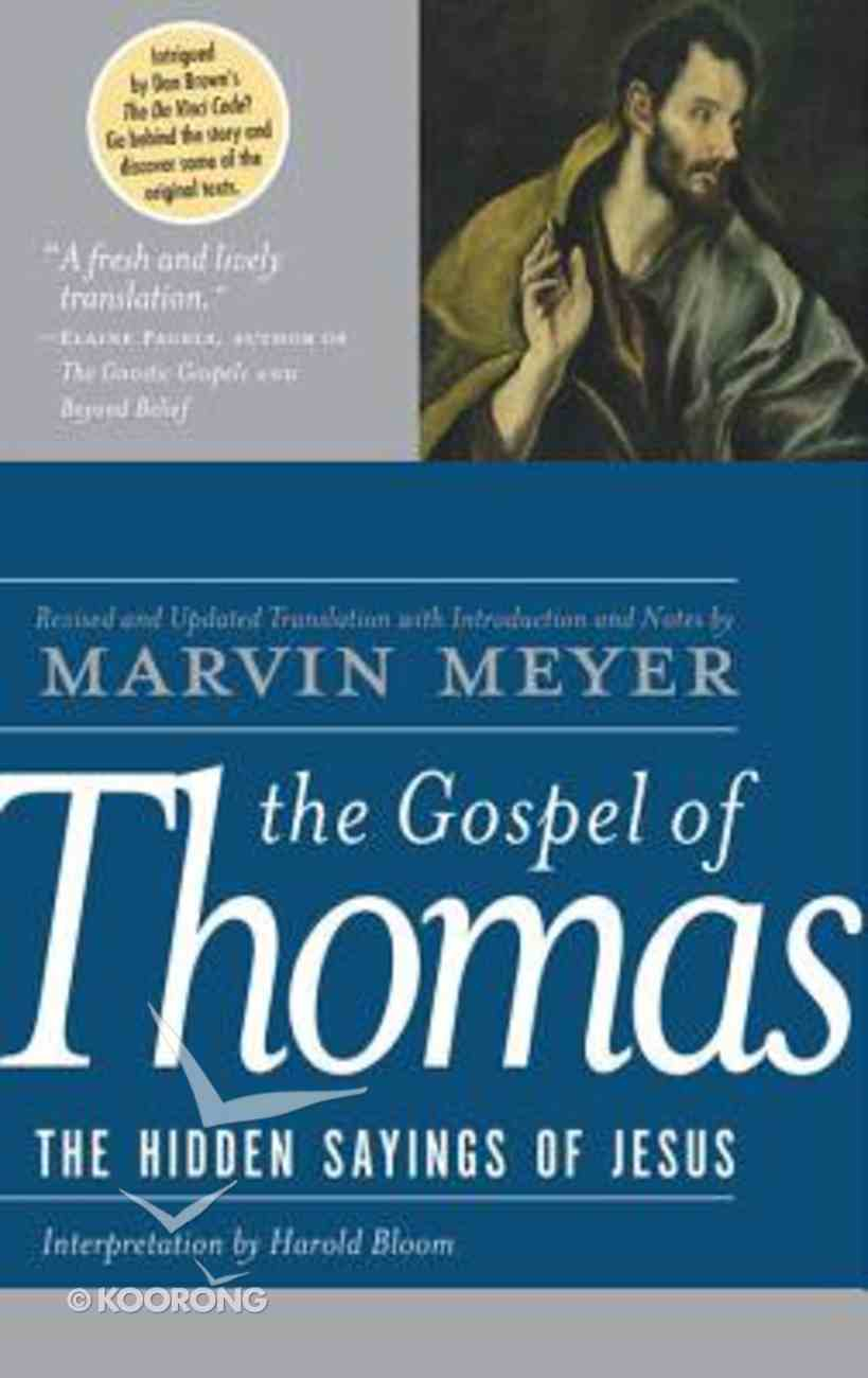 The Gospel of Thomas: The Hidden Sayings of Jesus Hardback