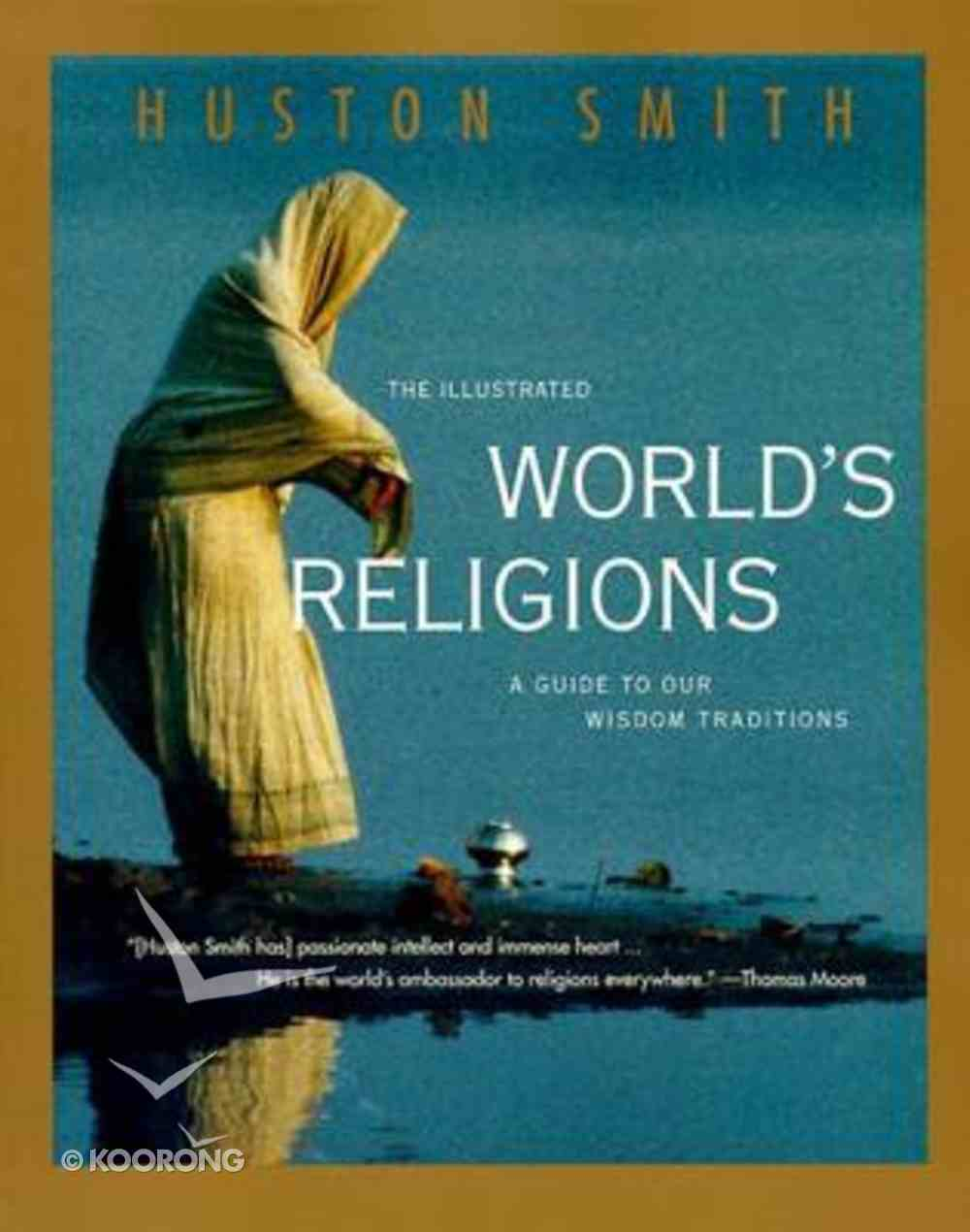 The Illustrated World's Religions Hardback