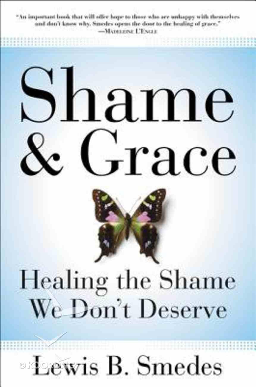 Shame and Grace Paperback
