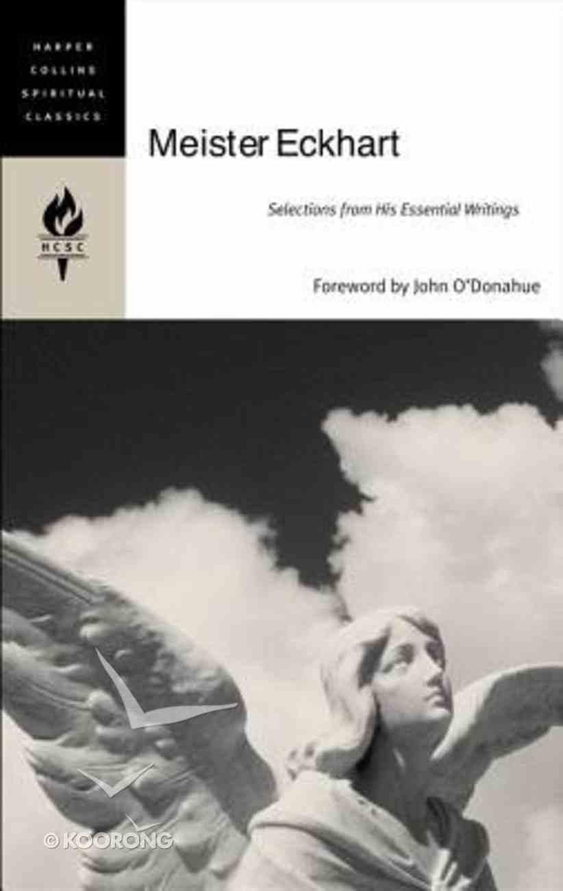 Meister Eckhart (Harper Collins Spiritual Classics Series) Paperback