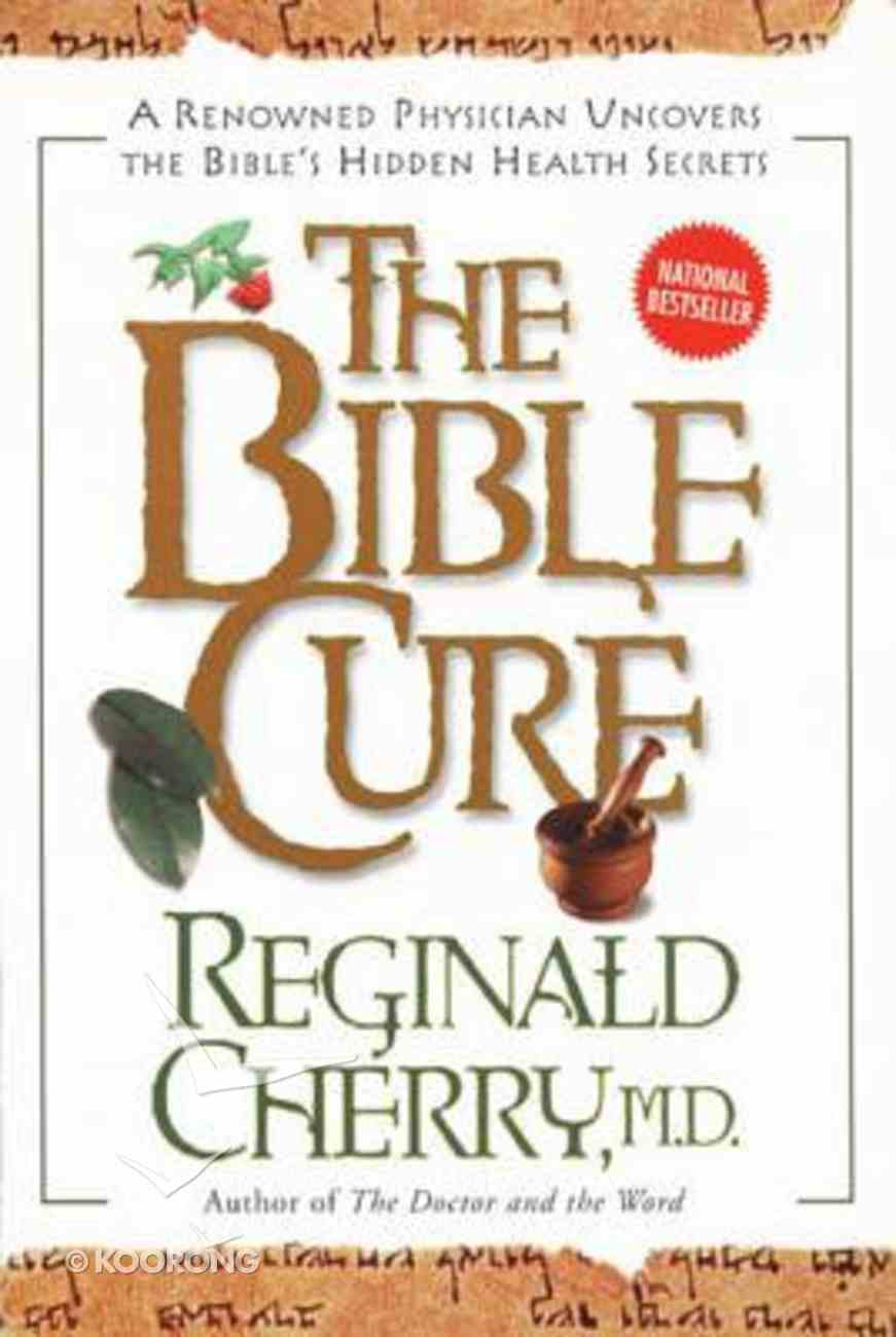 The Bible Cure (Bible Cure Series) Paperback