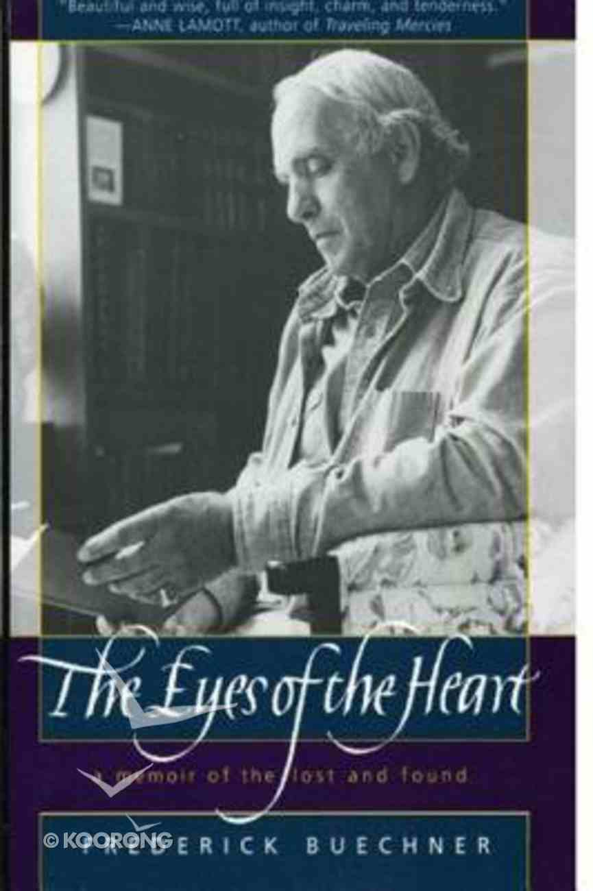 The Eyes of the Heart Paperback