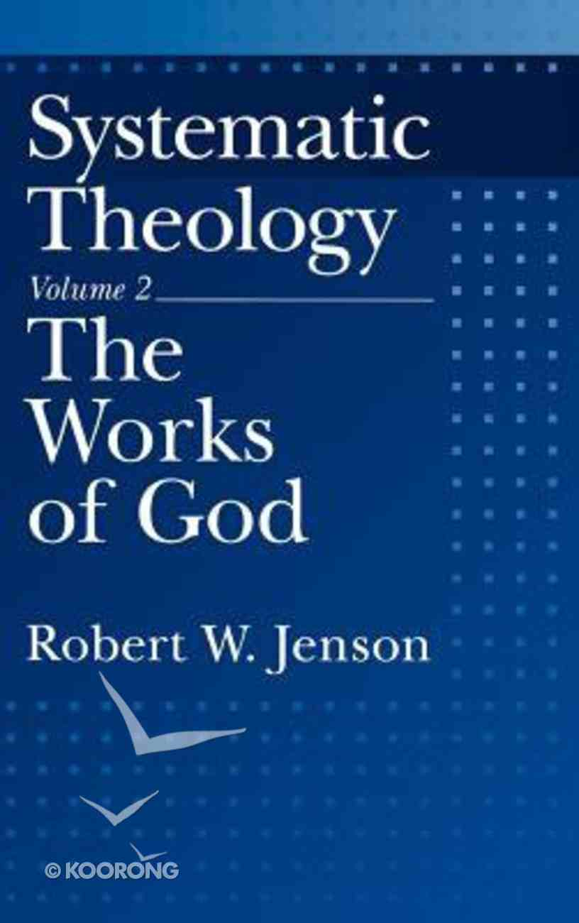 Systematic Theology (Vol 2) Hardback