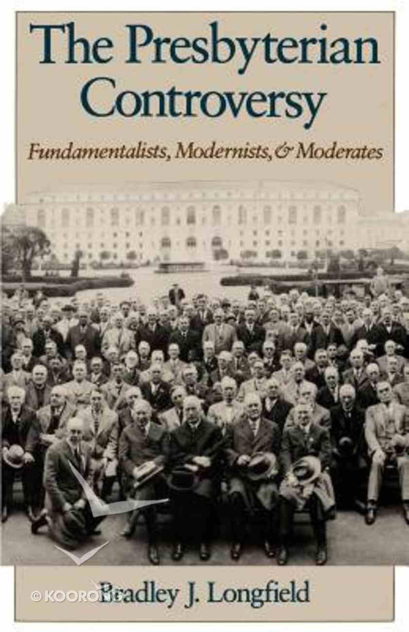 The Presbyterian Controversy Paperback