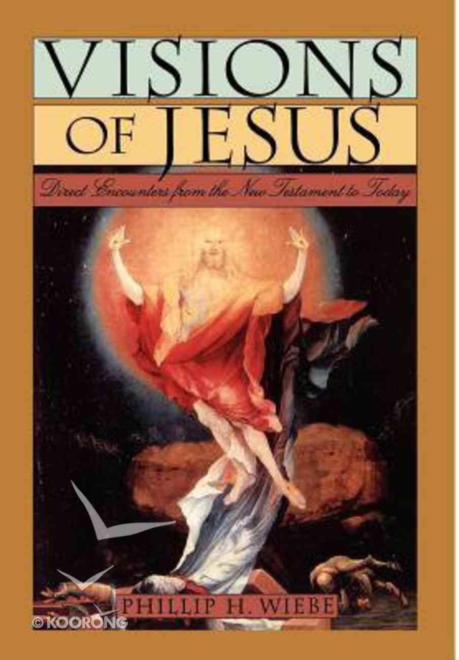 Visions of Jesus Hardback