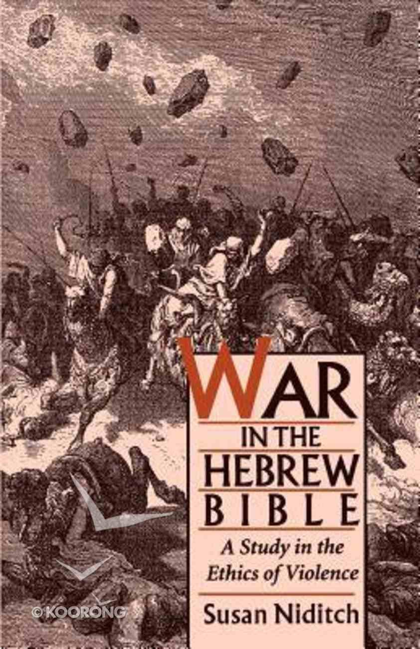 War in the Hebrew Bible Paperback