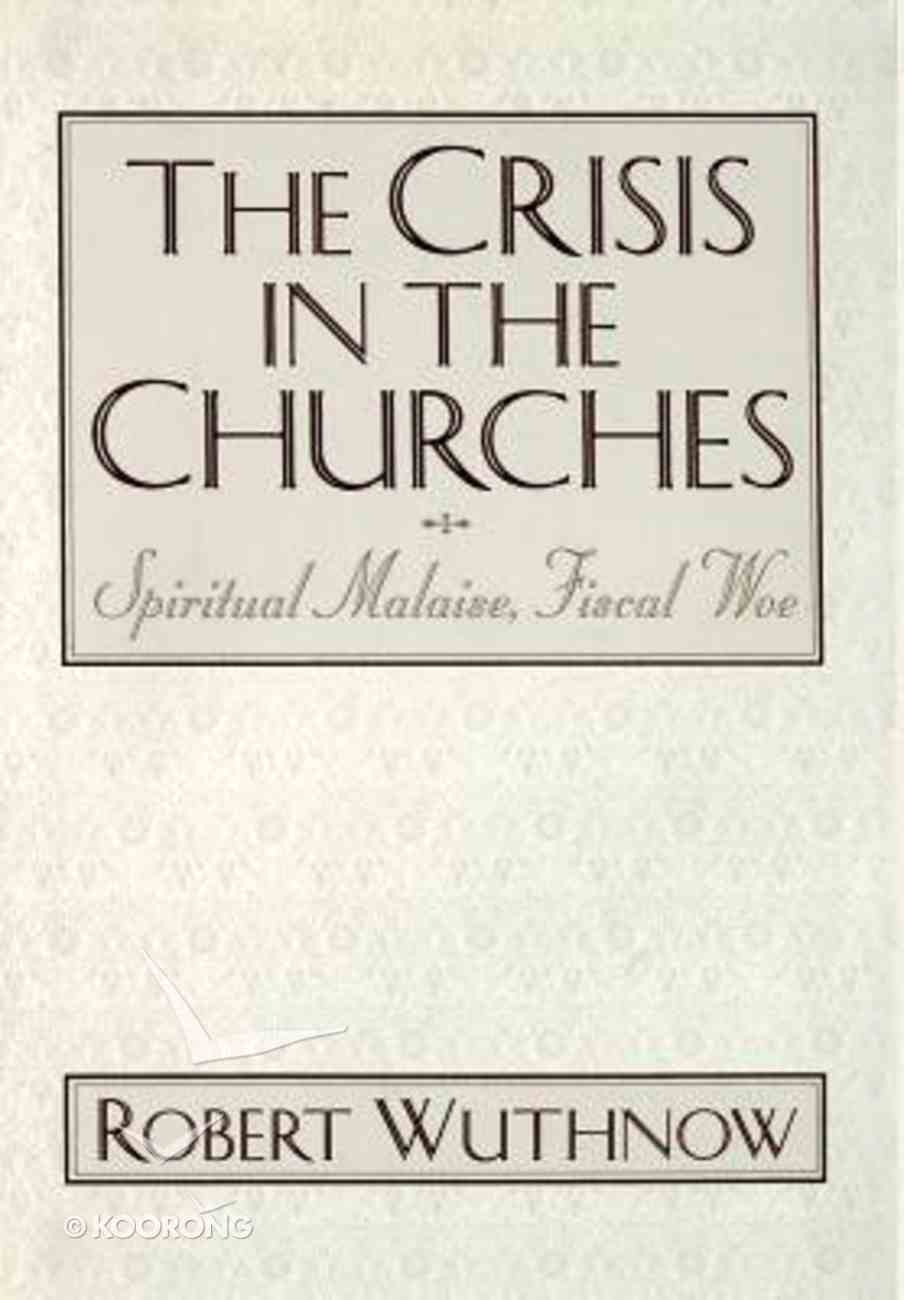 Crisis in the Churches Hardback