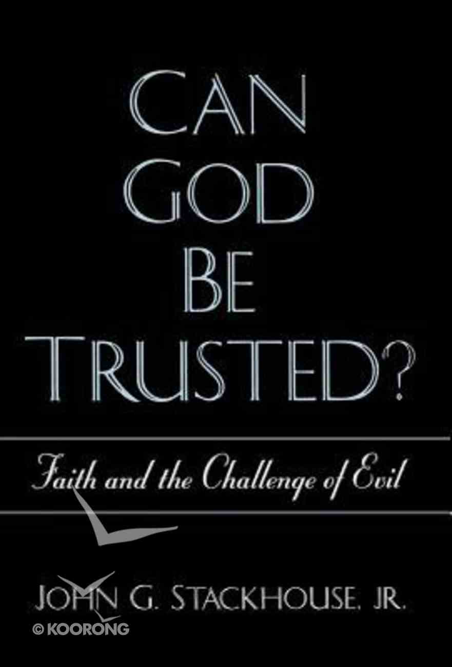 Can God Be Trusted? Hardback