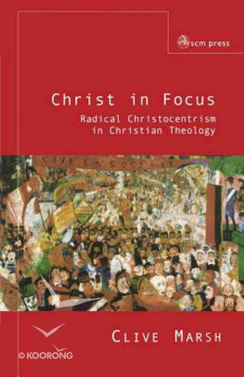 Christ in Focus Paperback