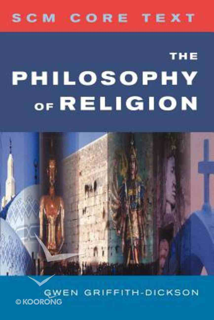 The Philosophy of Religion (Scm Core Texts Series) Paperback