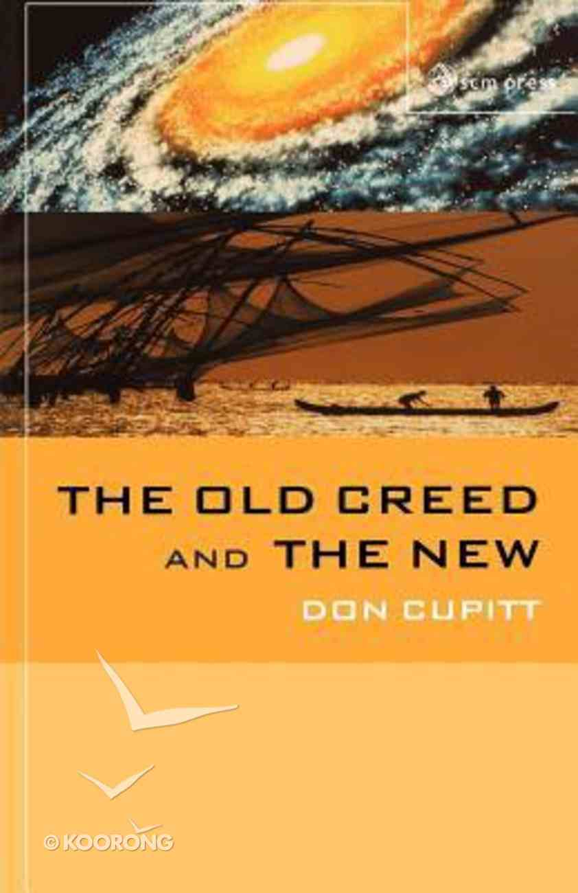 The Old Creed and the New Paperback