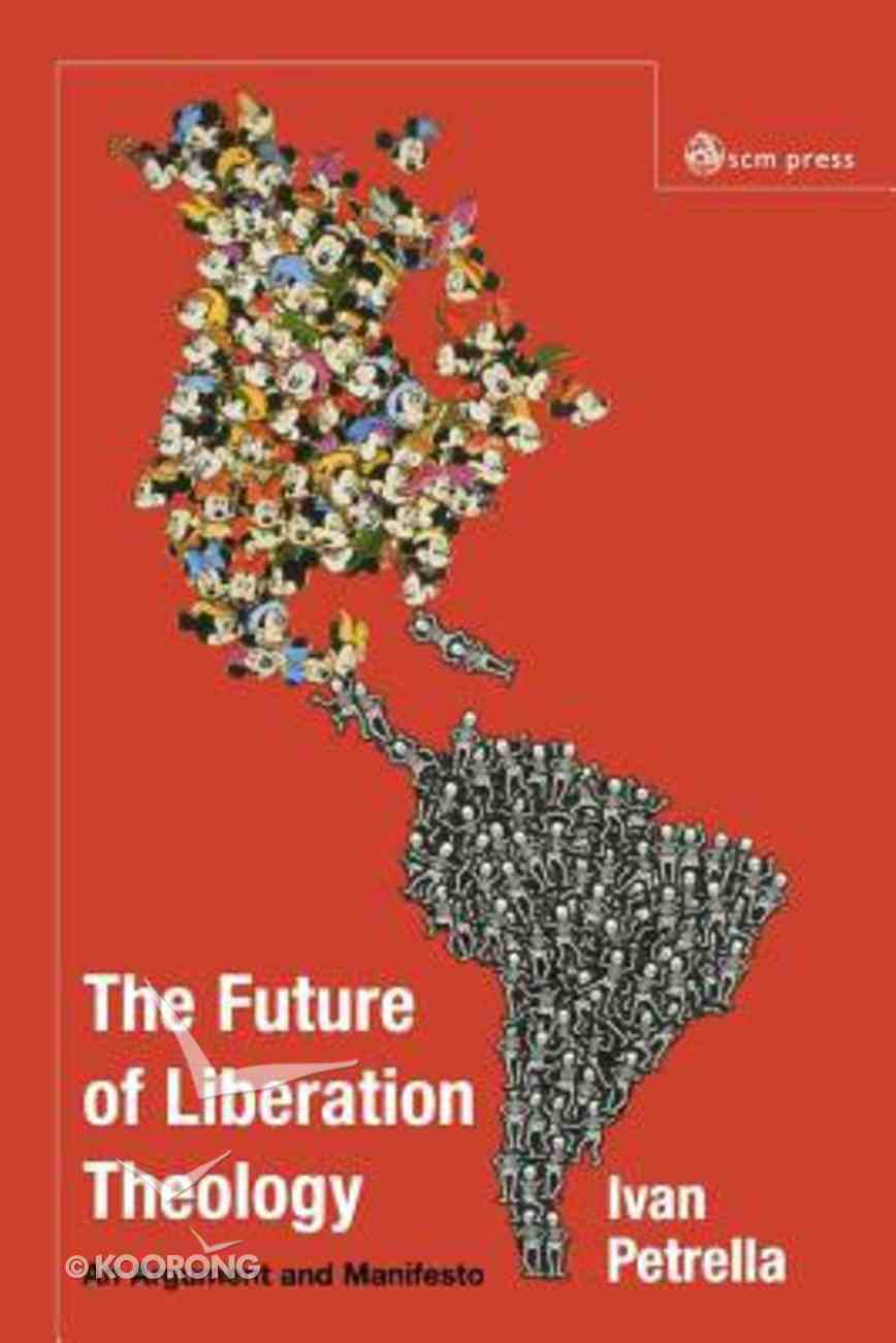 The Future of Liberation Theology Paperback