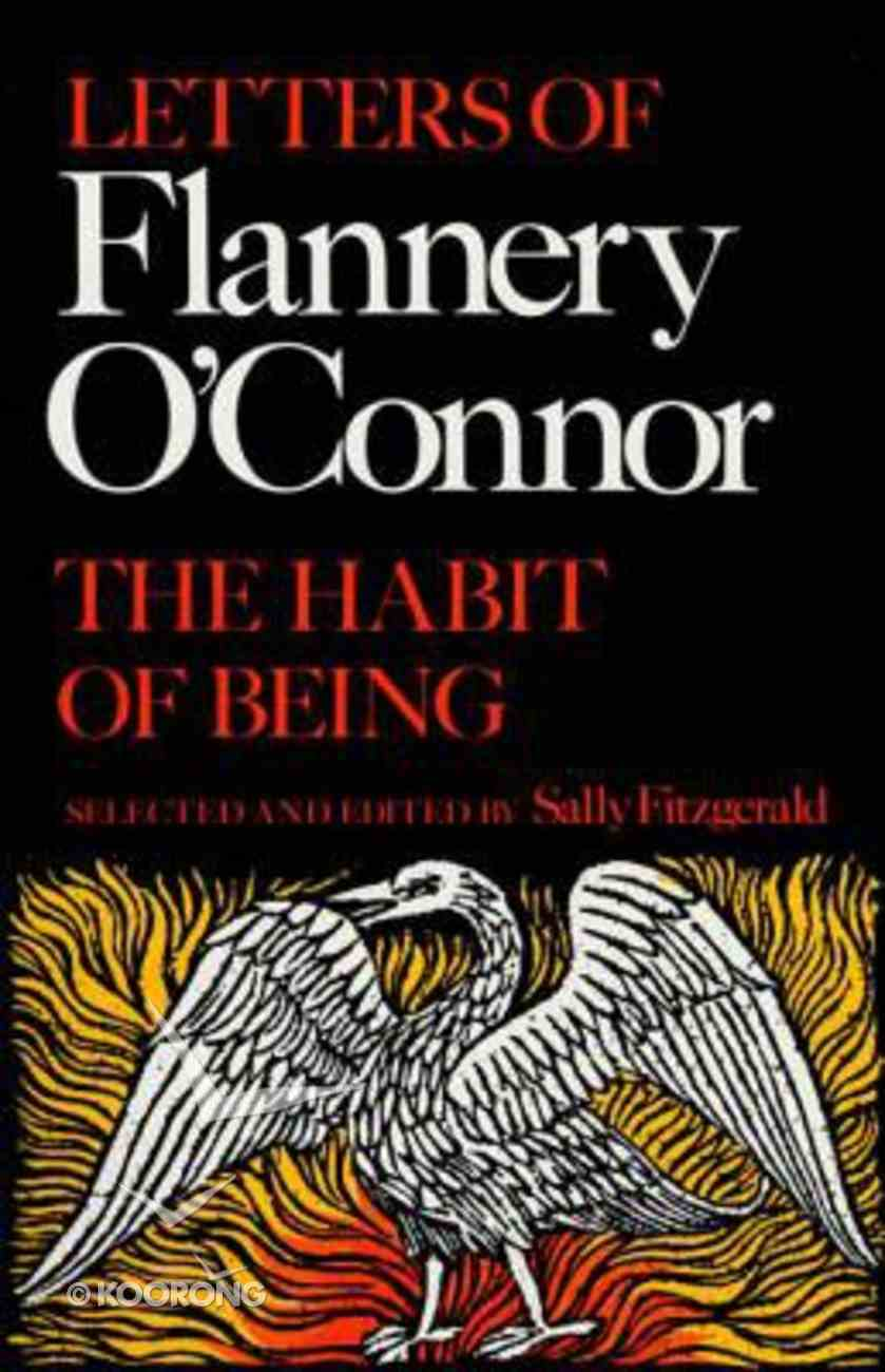 Habit of Being: Letters of Flannery O'connor Paperback
