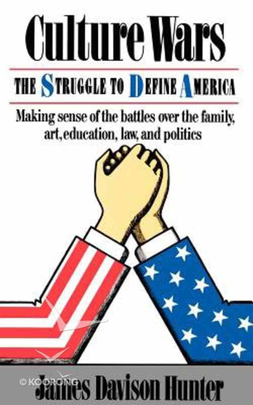Culture Wars: Struggle to Define America Paperback