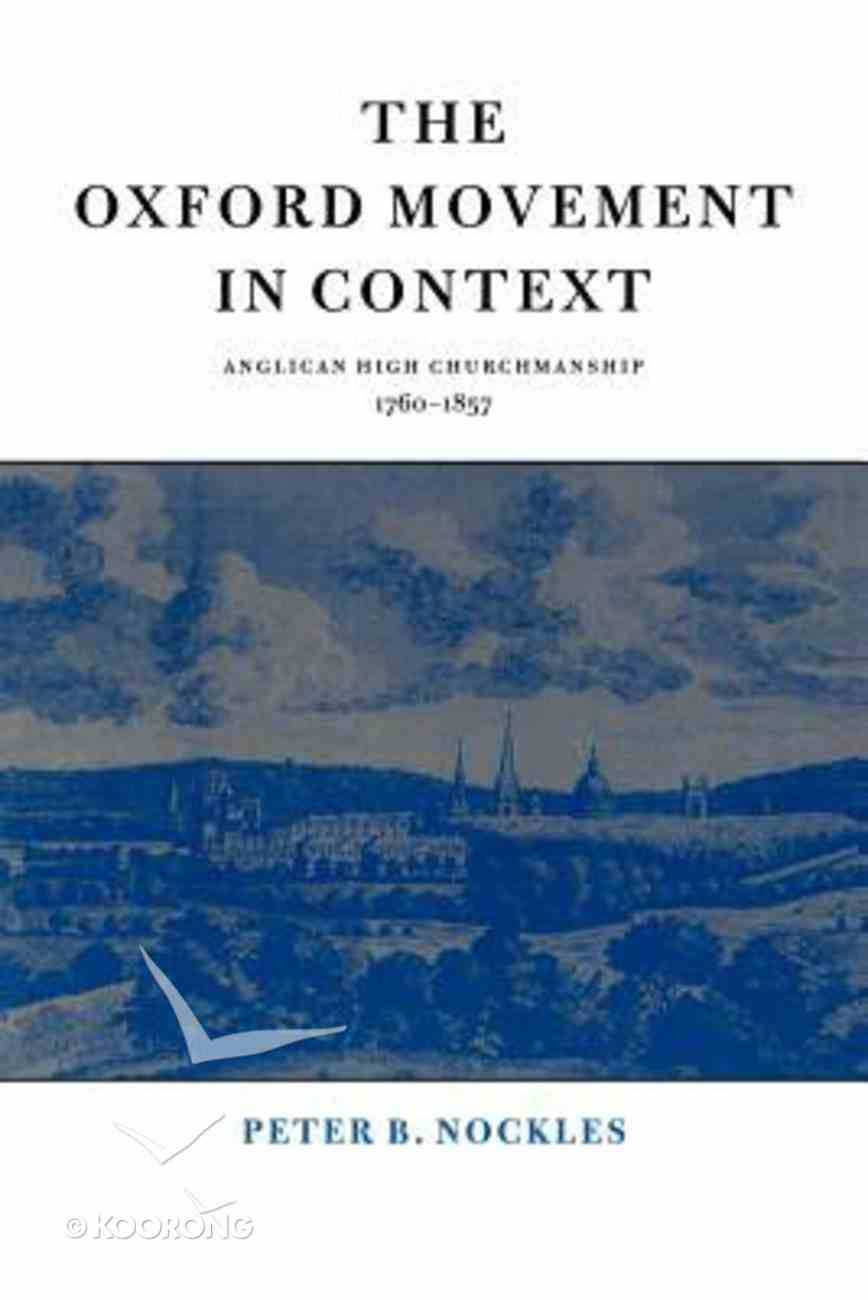 Oxford Movement in Context ,The Paperback
