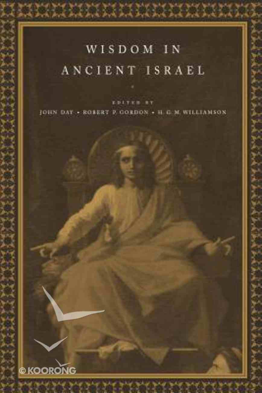 Wisdom in Ancient Israel Paperback