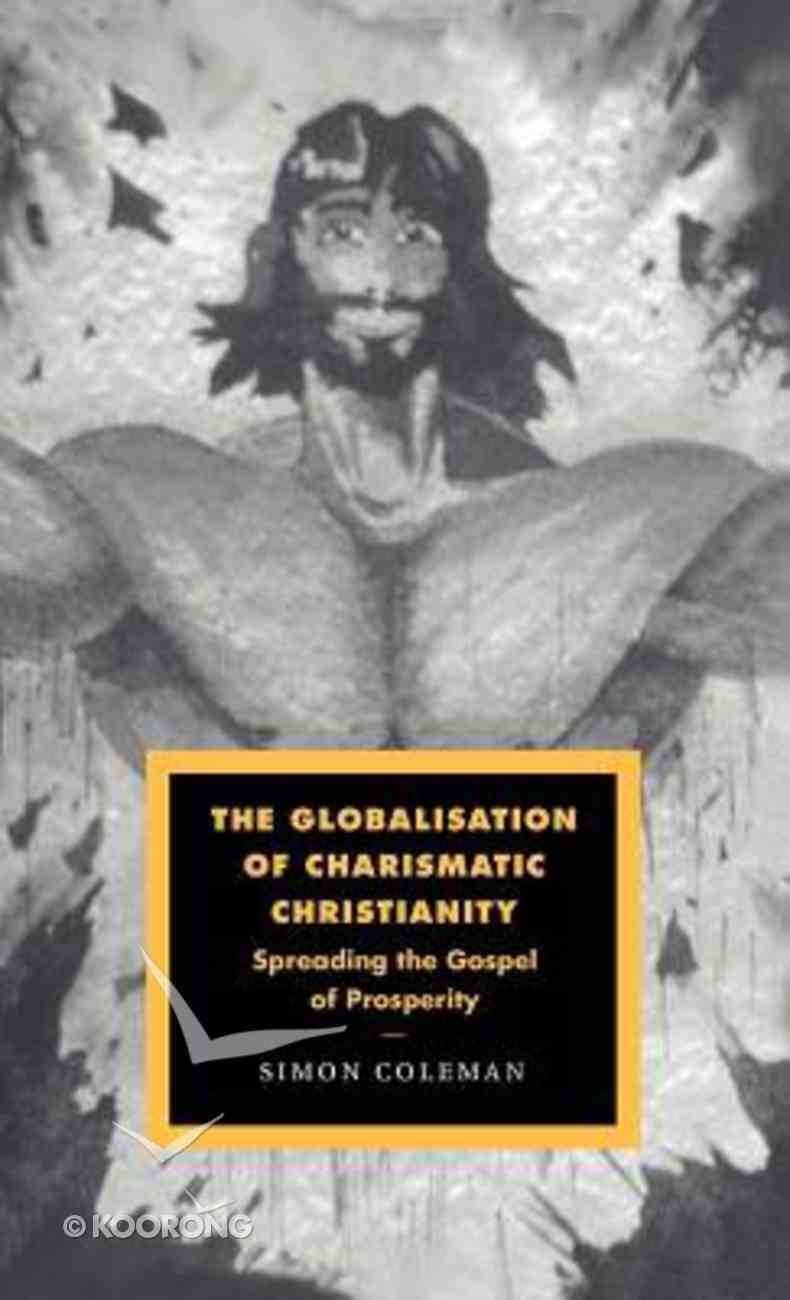 Globalisation of Charismatic Christianity Paperback