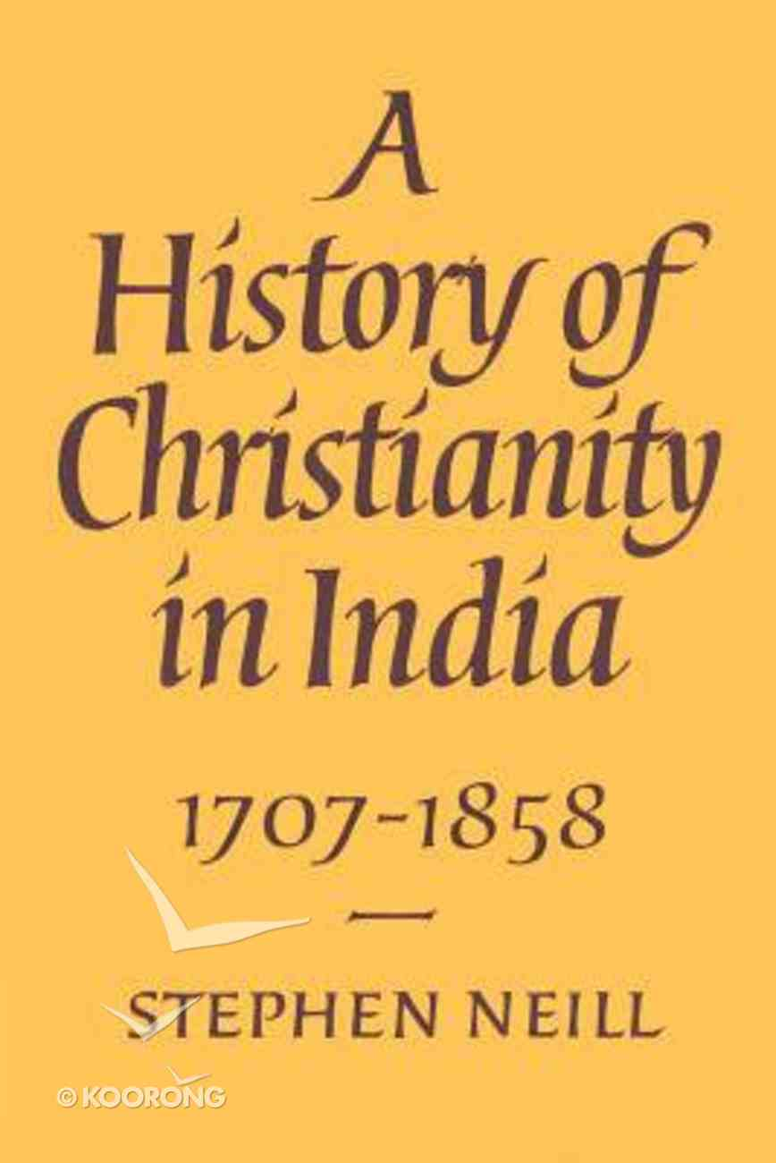 A History of Christianity in India (Vol 2) Paperback