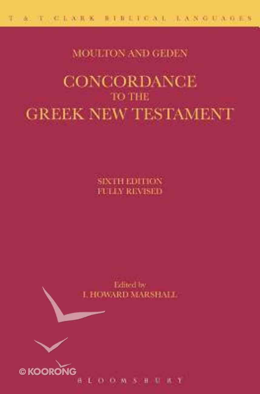 Concordance to the Greek New Testament Hardback