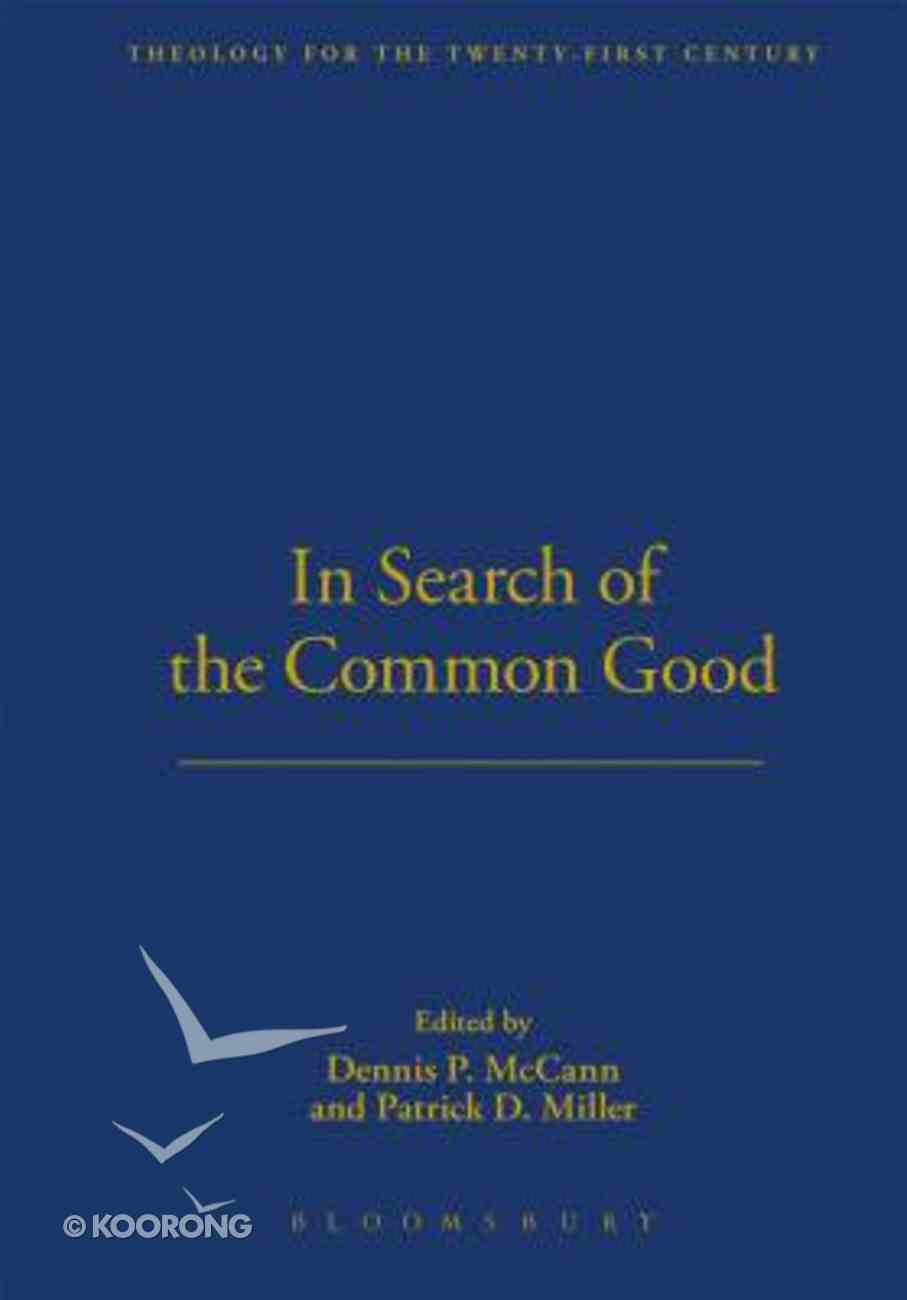 In Search of the Common Good Hardback