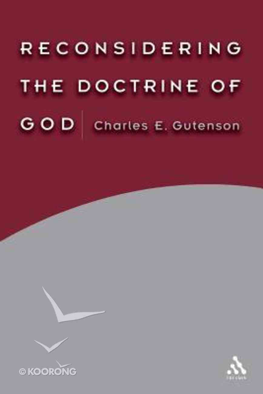 Reconsidering the Doctrine of God Paperback