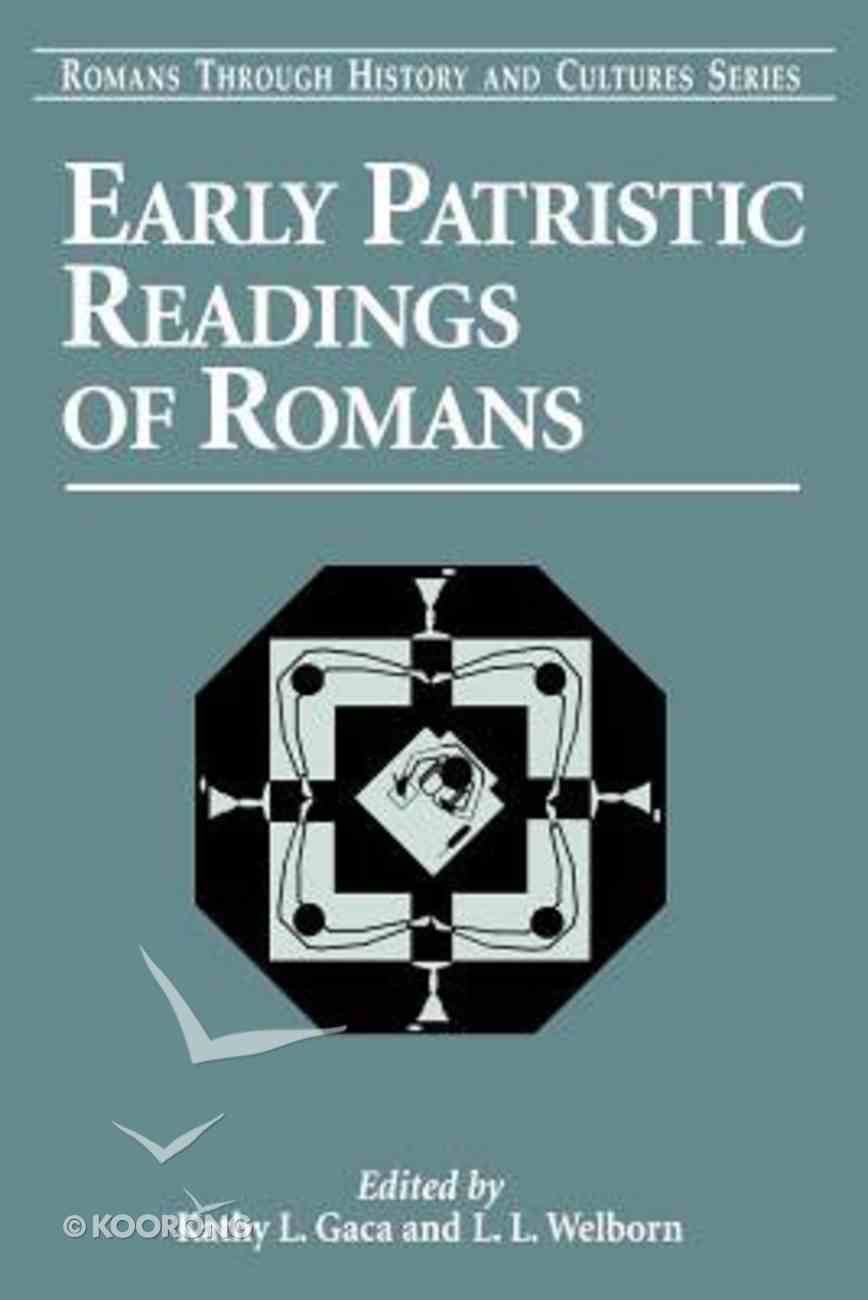 Early Patristic Readings of Romans Paperback