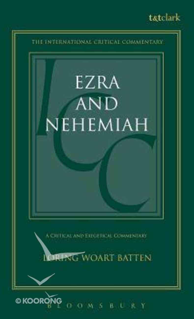 Ezra and Nehemiah (International Critical Commentary Series) Hardback