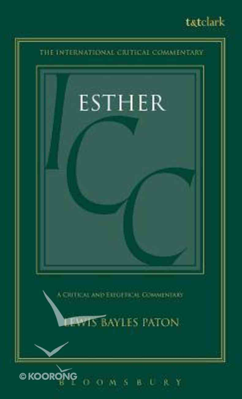 Esther (International Critical Commentary Series) Hardback