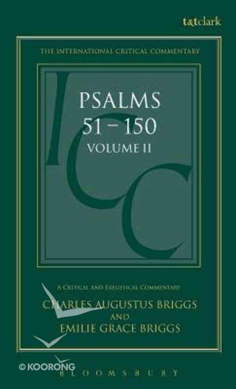 Psalms (Volume 2) (International Critical Commentary Series) Hardback