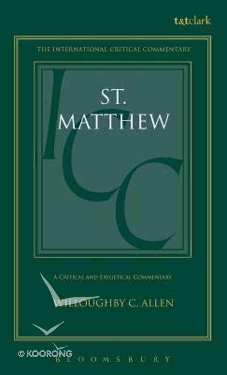 St. Matthew (International Critical Commentary Series) Hardback