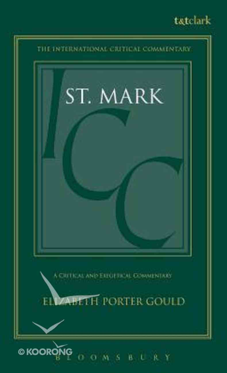St. Mark (International Critical Commentary Series) Hardback