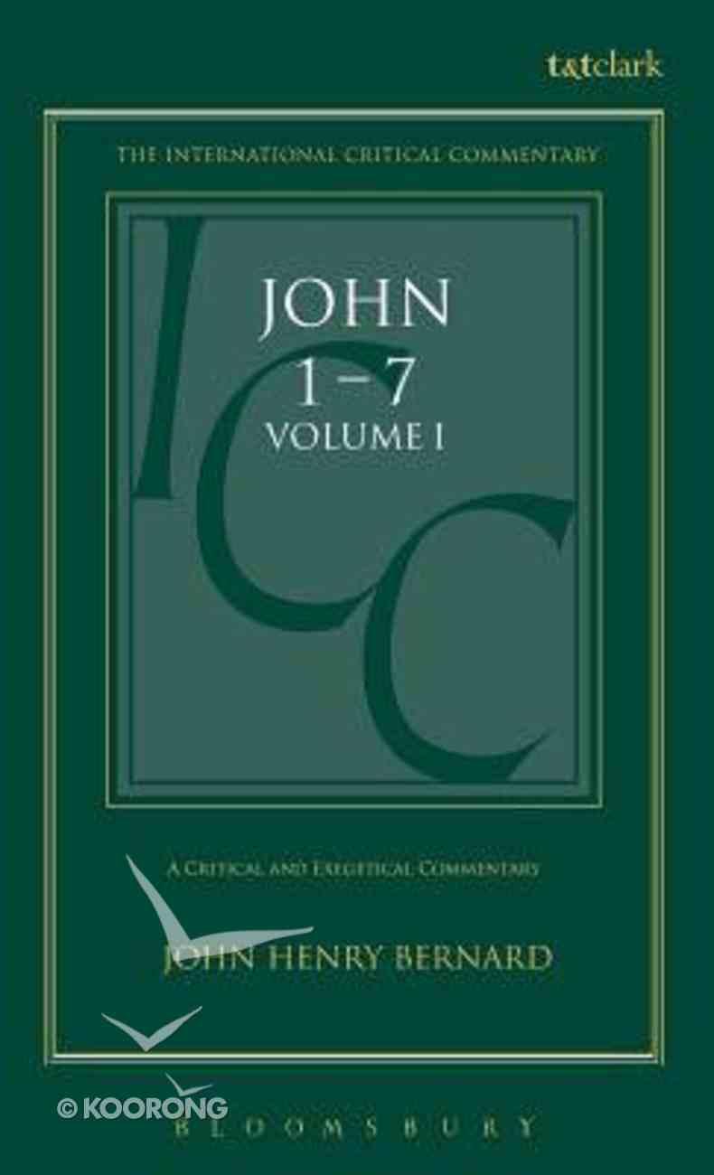 St. John 1 (International Critical Commentary Series) Hardback
