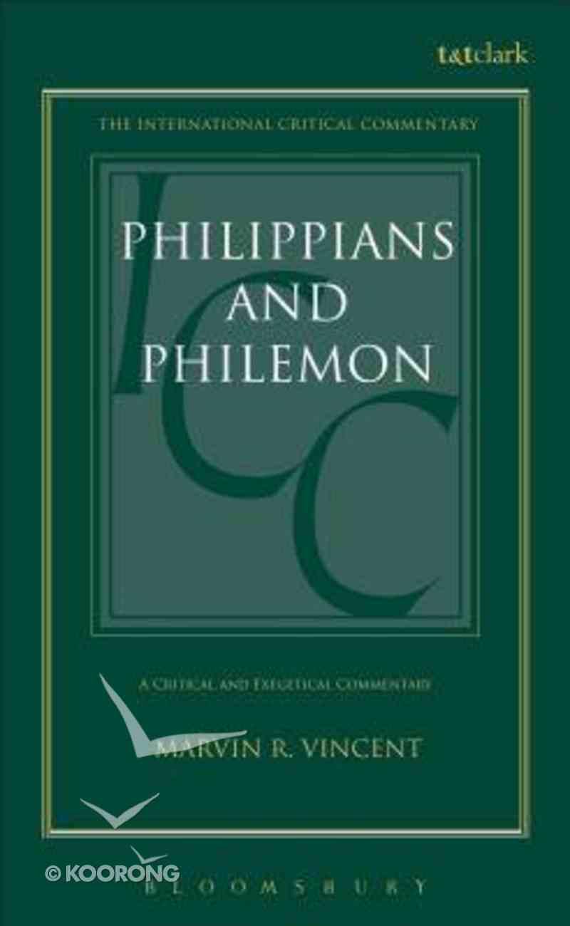 Philippians and Philemon (International Critical Commentary Series) Hardback