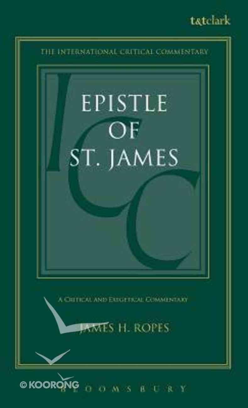Epistle of St. James (International Critical Commentary Series) Hardback