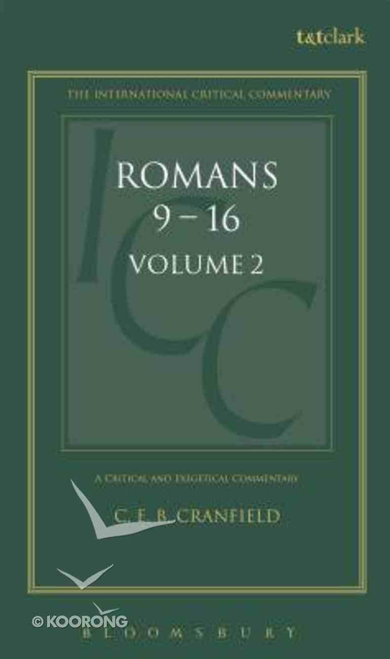 Romans (Volume 2) (International Critical Commentary Series) Hardback
