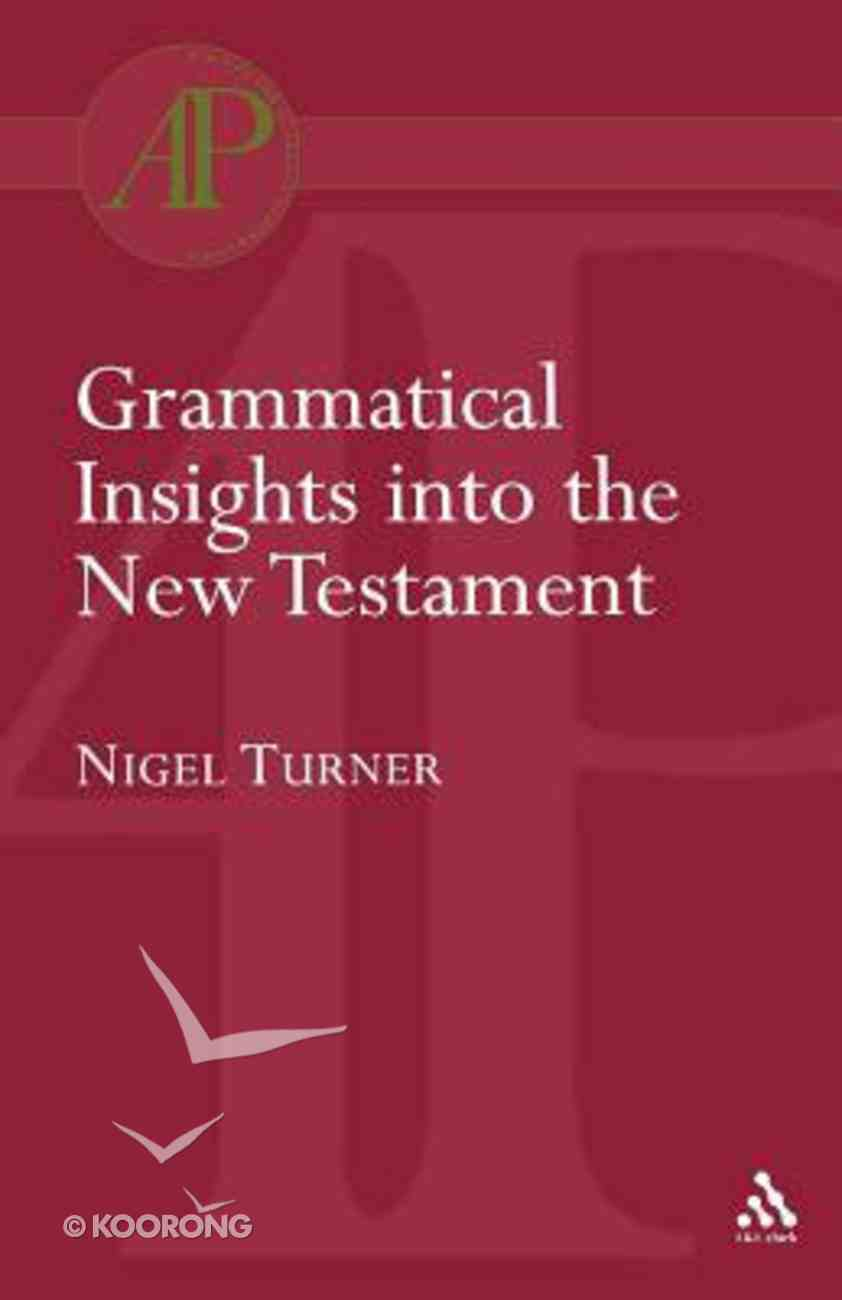 Grammatical Insights Into the New Testament Paperback