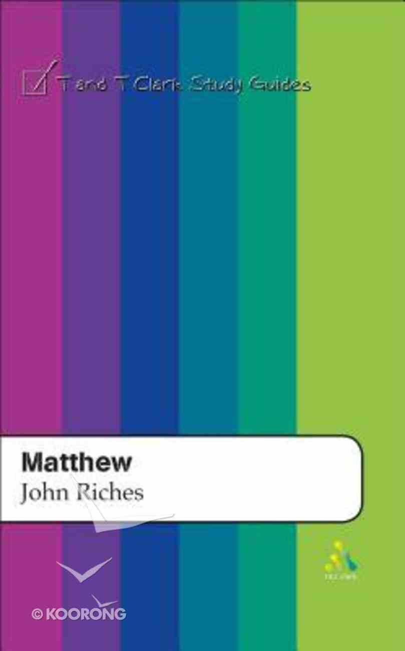 Matthew (T&t Clark Study Guides Series) Paperback