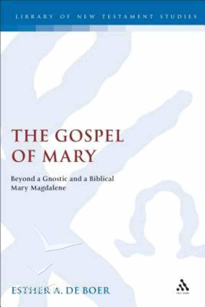 The Gospel of Mary (Journal For The Study Of The New Testament Supplement Series) Hardback