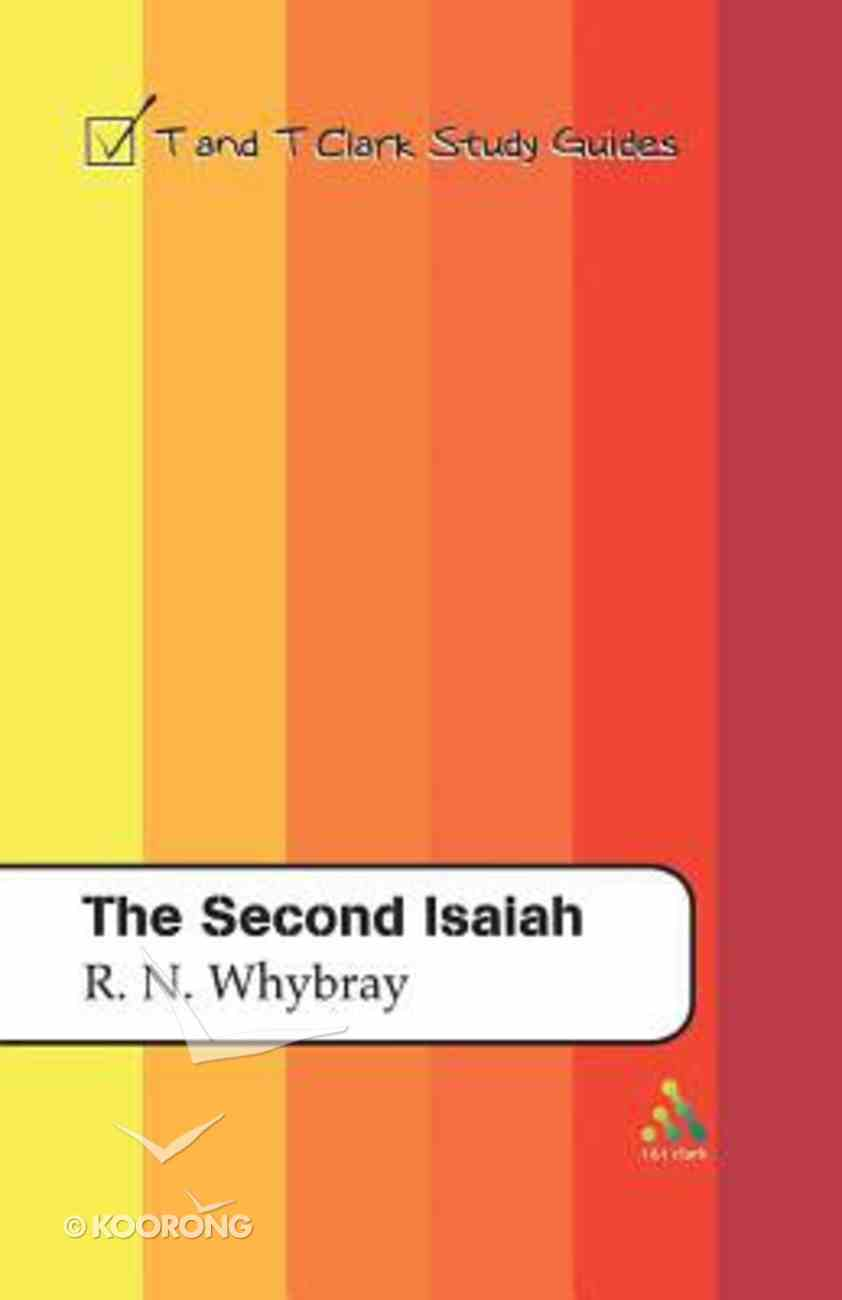 The Second Isaiah (T&t Clark Study Guides Series) Paperback