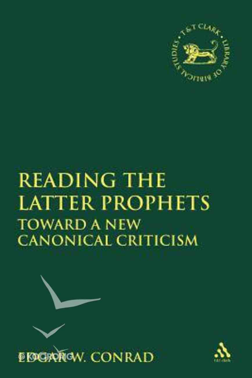 Reading the Latter Prophets (Journal For The Study Of The Old Testament Supplement Series) Paperback