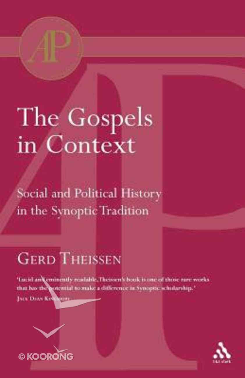 The Gospels in Context Paperback