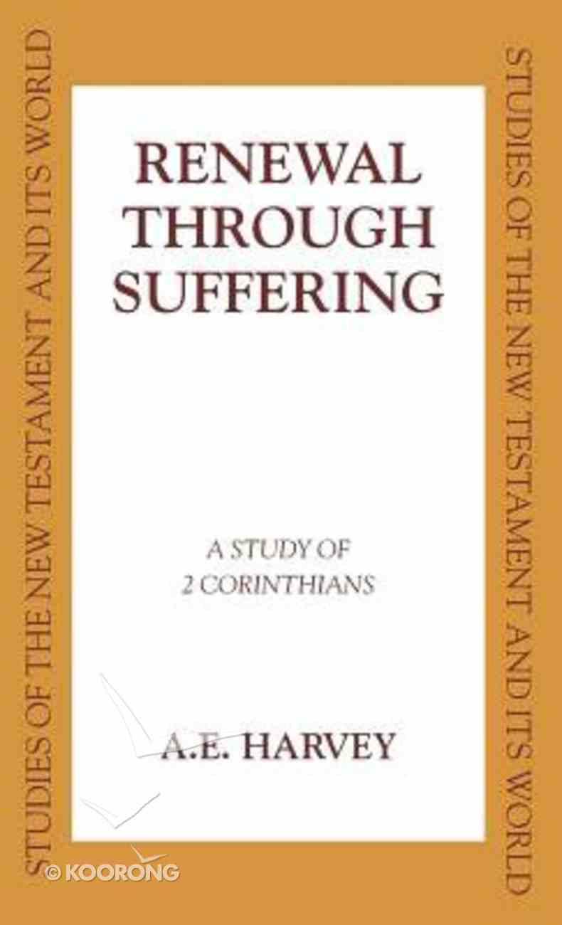 Renewal Through Suffering Hardback
