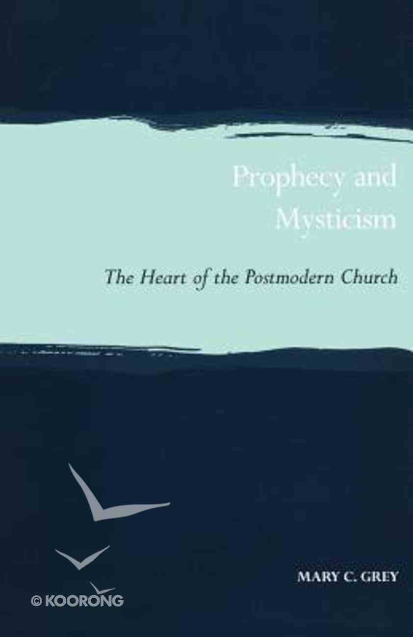 Prophecy and Mysticism Paperback