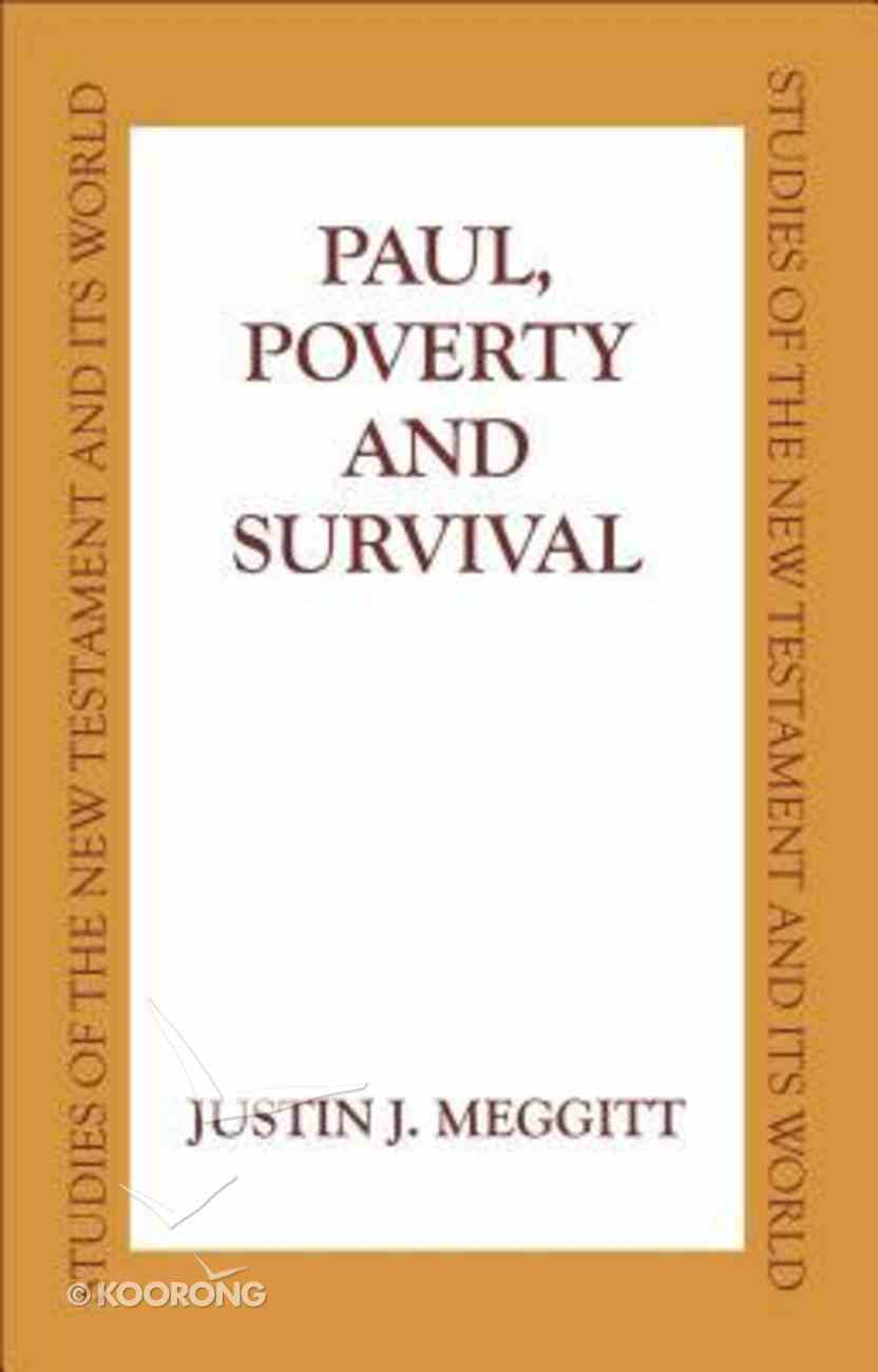 Paul Poverty and Survival Hardback