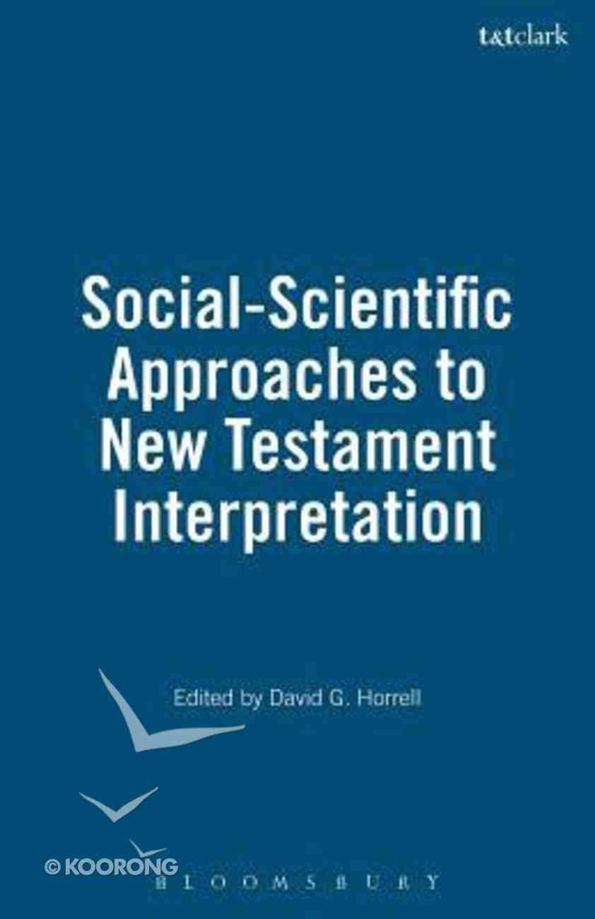 Social Scientific Approaches to New Testament Interpretation Paperback