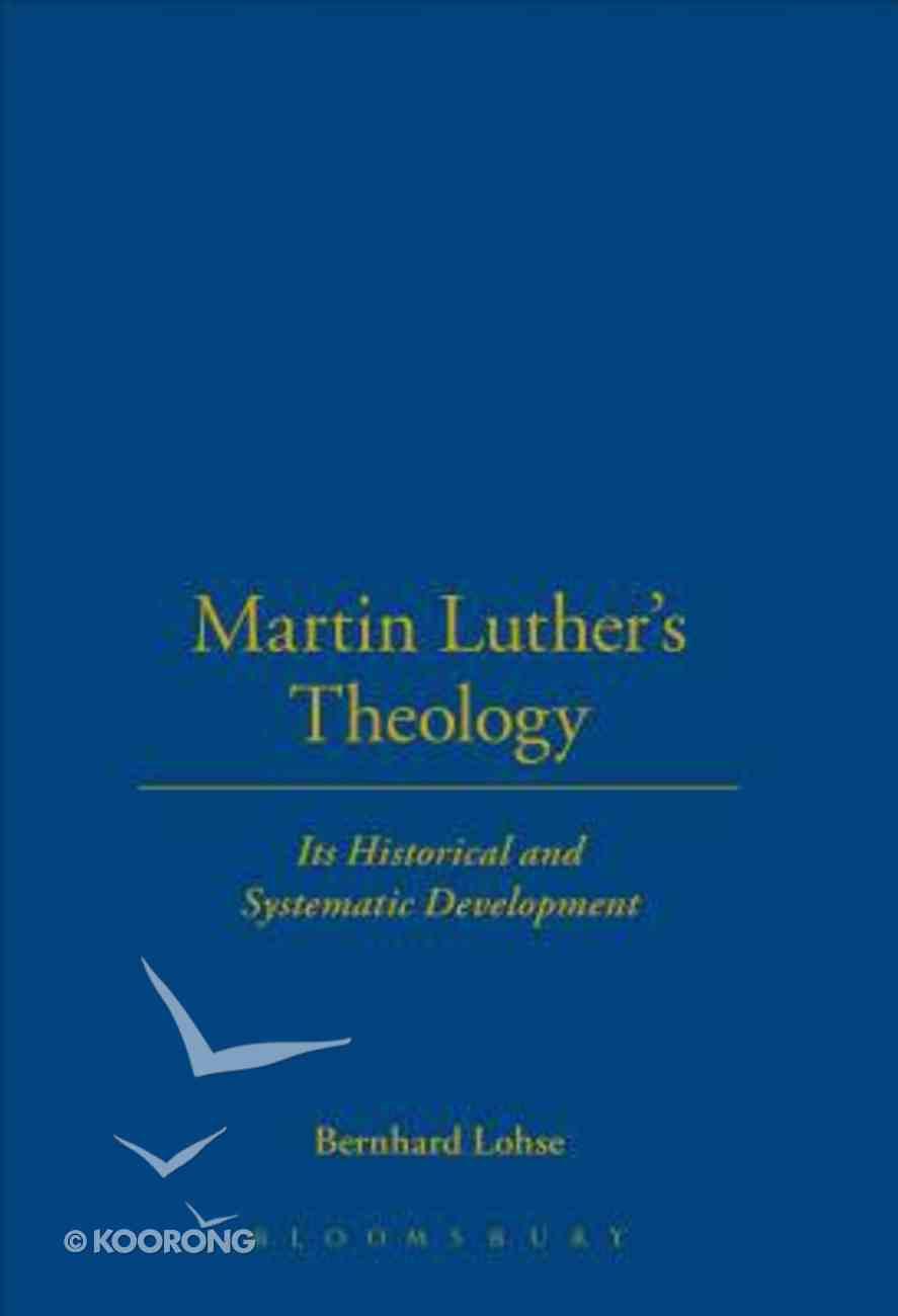 Martin Luther's Theology Hardback