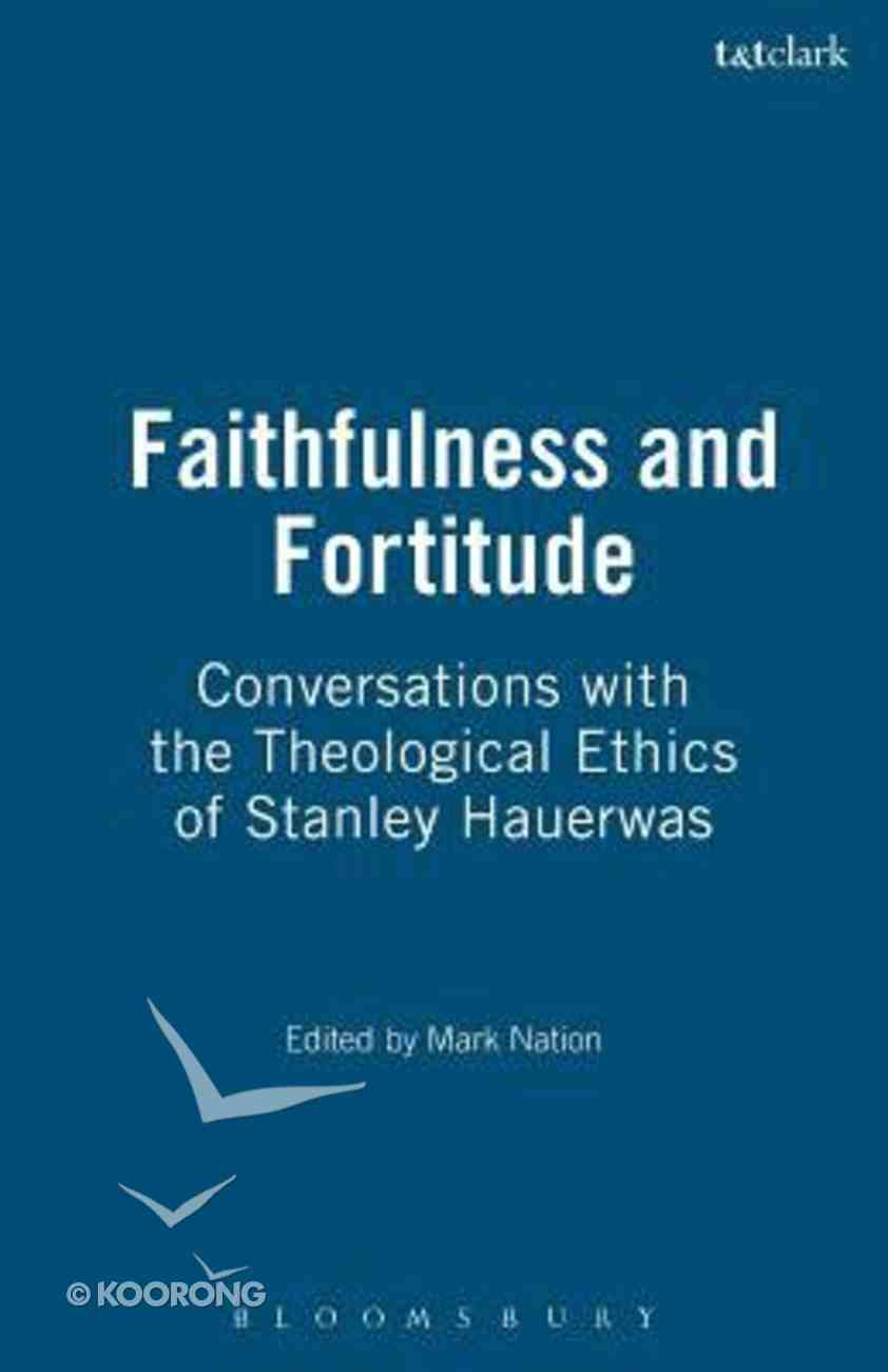 Faithfulness and Fortitude Paperback