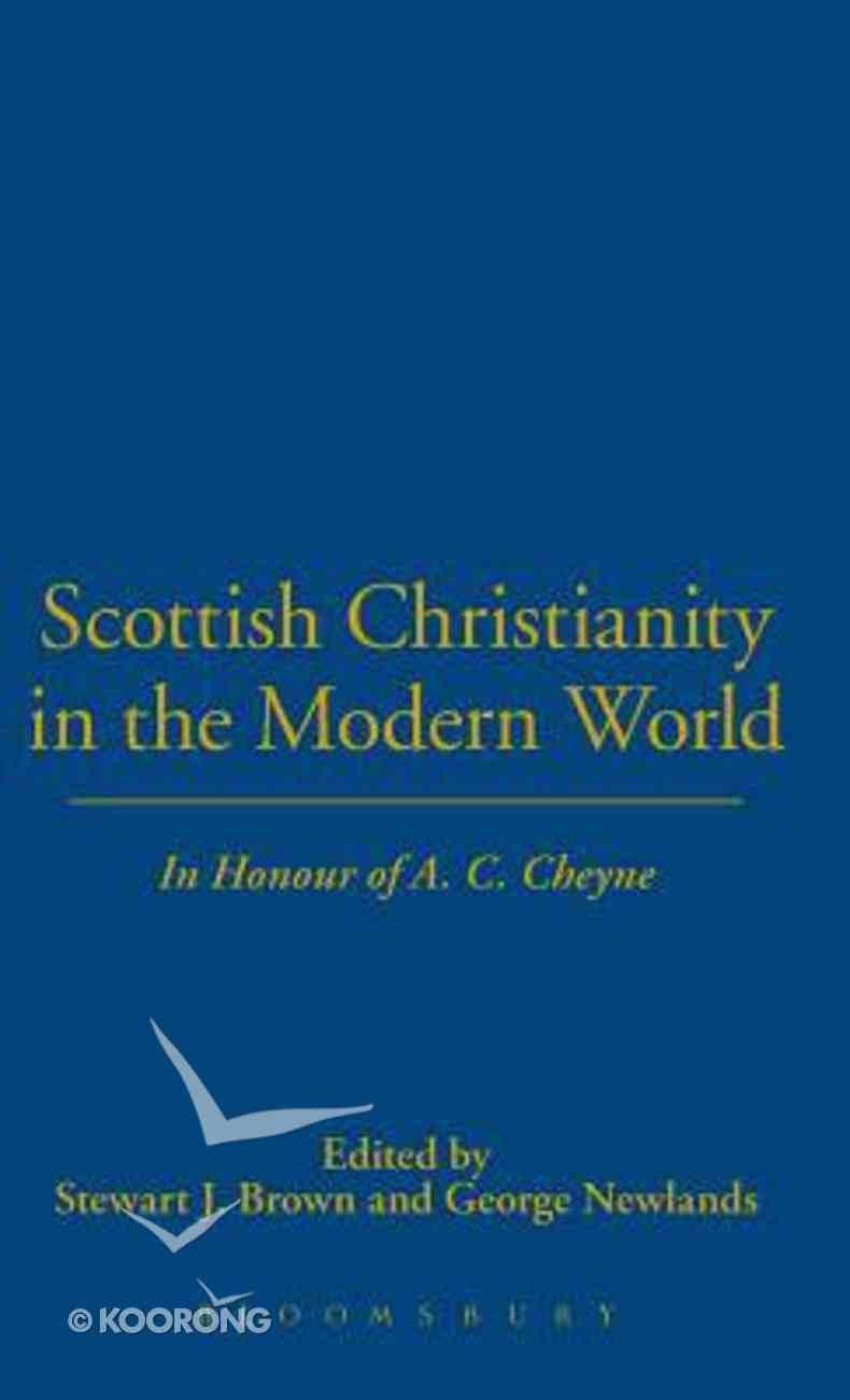 Scottish Christianity in the Modern World Hardback